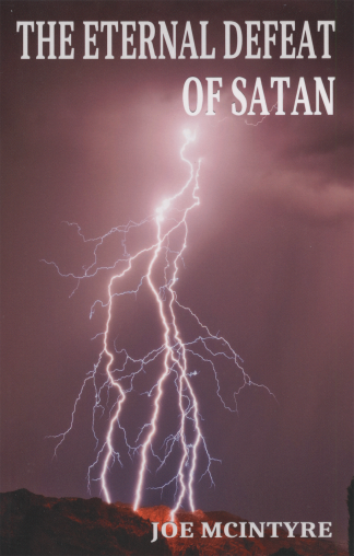 The Eternal Defeat of Satan