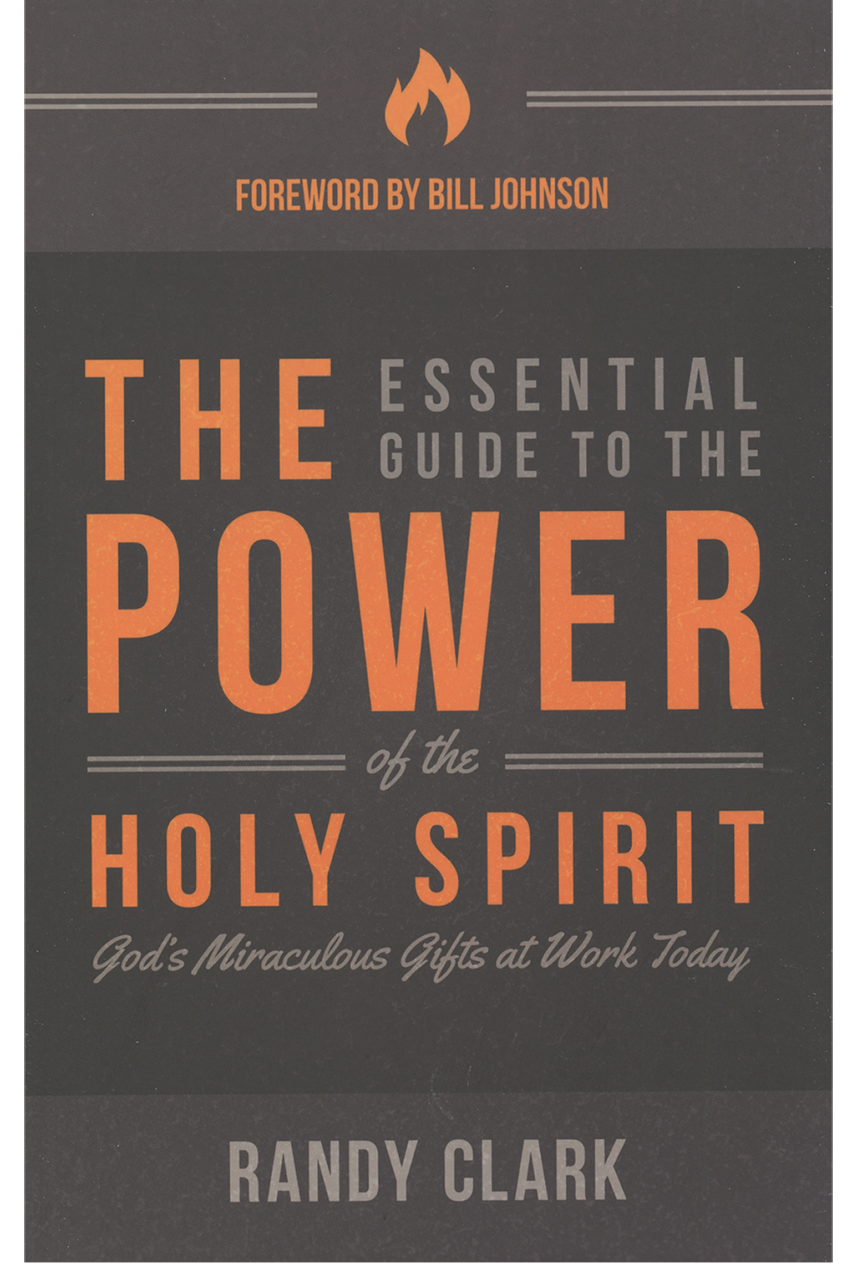 Essential guide to the power of the holy spirit by randy clark the essential guide to the power of the holy spirit thecheapjerseys Gallery