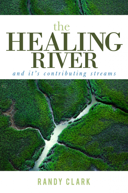 The Healing River and Its Contributing Streams