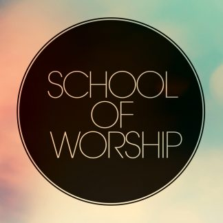 School of Worship 2015
