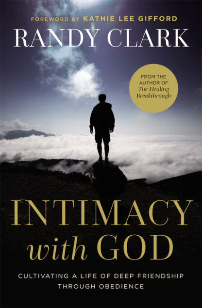 Intimacy With God - Photo of book cover by Randy Clark