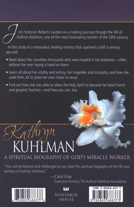 Kathryn Kuhlman by Roberts Liardon - Global Awakening Online Store
