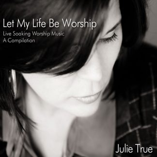 Let My Life Be Worship
