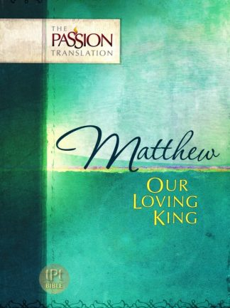 The Passion Translation - Matthew