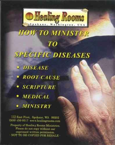 How to Minister to Specific Diseases