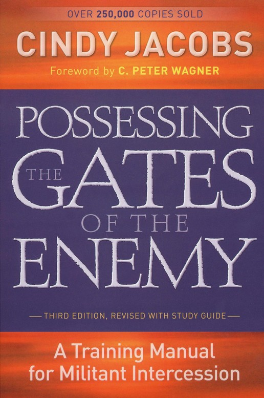 Possessing The Gates Of The Enemy By Cindy Jacobs Ga