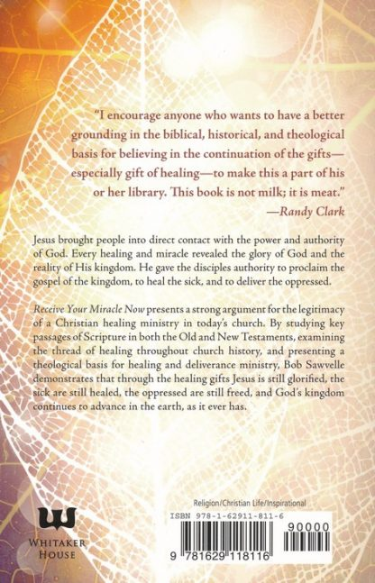 back cover image of receive your miracle now book