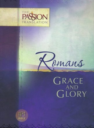 The Passion Translation - Romans