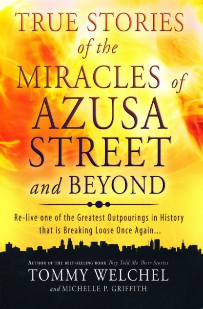 Miracles of Azusa Street