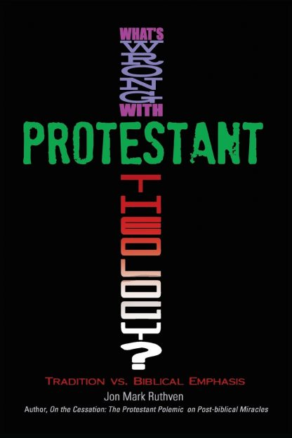 What's Wrong With Protestant Theology?